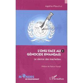 l-onu-face-au-genocide-rwandais-le-silence-des-machettes-de-agathe-plauchut-932989754_ML